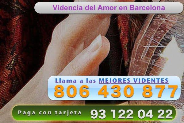 videncia del amor en barcelona